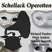 Schellack Operetten by Various Artists