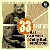 Play & Download The Masters of Jazz: 33 Best of Art Farmer & Jelly Roll Morton by Various Artists | Napster