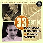 Play & Download The Masters of Jazz: 33 Best of Pee Wee Russell & Chick Webb by Various Artists | Napster