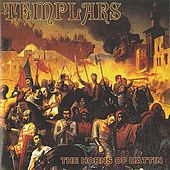 Play & Download Horns of Hattin by The Templars | Napster