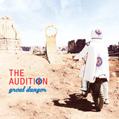 Play & Download Great Danger (Bonus Track Version) by The Audition | Napster