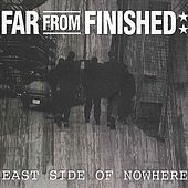 Play & Download East Side of Nowhere by Far From Finished | Napster