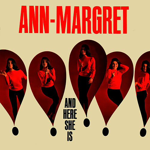 Play & Download And Here She Is by Ann-Margret | Napster