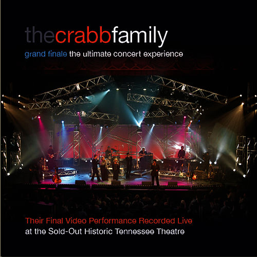 Play & Download Grand Finale - The Ultimate Concert Experience by The Crabb Family | Napster