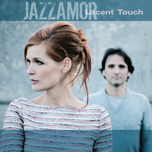 Play & Download Lucent Touch by Jazzamor | Napster
