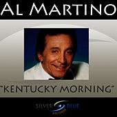 Kentucky Morning by Al Martino