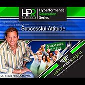 Play & Download A Successful Attitude by Dr. Travis Fox | Napster