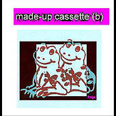 Made-up Cassette (B) by The Frogs