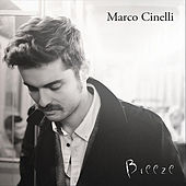Play & Download Breeze by Marco Cinelli | Napster