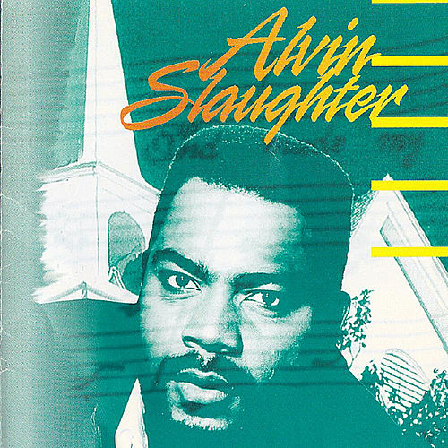 Play & Download Alvin Slaughter by Alvin Slaughter | Napster