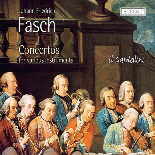 Play & Download Fasch: Concertos for Various Instruments by Various Artists | Napster