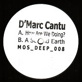 How Are We Doing EP by D'Marc Cantu
