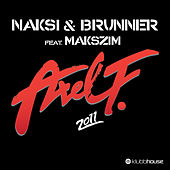 Axel F 2011 by Naksi & Brunner