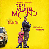 Play & Download Dreiviertelmond (Original Motion Picture Soundtrack) by Annette Focks | Napster
