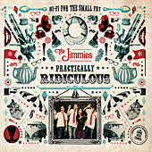 Play & Download Practically Ridiculous by The Jimmies | Napster