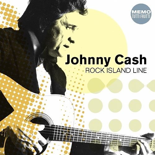 Play & Download Rock Island Line by Johnny Cash | Napster
