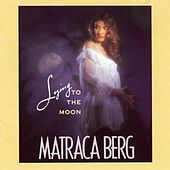 Play & Download Lying to the Moon by Matraca Berg | Napster