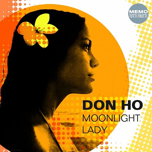 Play & Download Moonlight Lady by Don Ho | Napster
