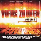 Viens zouker, vol. 2 by Various Artists