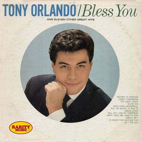 Play & Download Bless You & 11 Other Great Hits: Rarity Music Pop, Vol. 186 by Tony Orlando   Napster