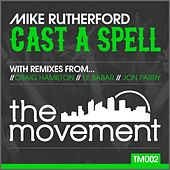 Cast a Spell von Mike Rutherford