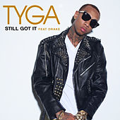 Still Got It by Tyga