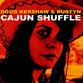 Play & Download Cajun Shuffle by Doug Kershaw | Napster