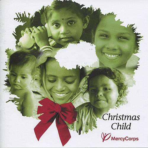 Play & Download Christmas Child by Various Artists | Napster