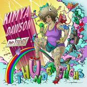Play & Download Thunder Thighs by Kimya Dawson | Napster