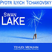 Play & Download Tchaikovsky: Swan Lake by Yehudi Menuhin | Napster