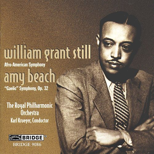 Play & Download William Grant Still: Afro-American Symphony & Amy Beach: Gaelic Symphony, Op. 32 by Royal Philharmonic Orchestra | Napster