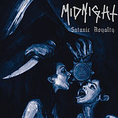 Play & Download Satanic Royalty by Midnight | Napster