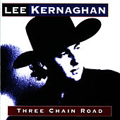 Three Chain Road by Lee Kernaghan