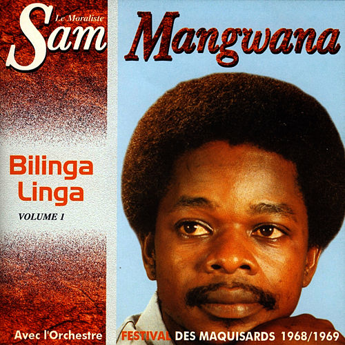 Bilinga Linga Vol. 1, 1968-1969 by Sam Mangwana