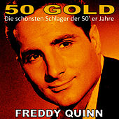 Freddy Quinn: 50's Gold by Freddy Quinn
