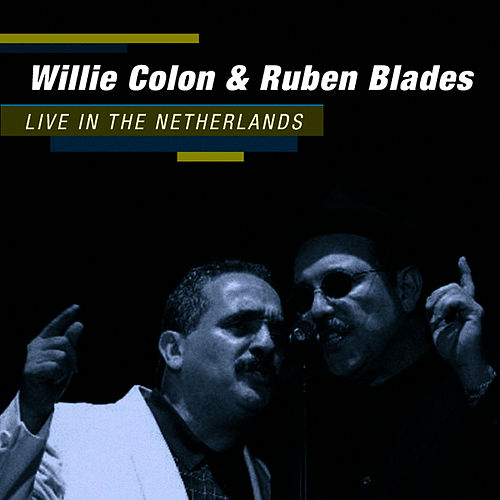 Live in the Netherlands by Willie Colon