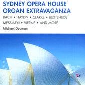 Sydney Opera House Organ Extravaganza by Michael Dudman