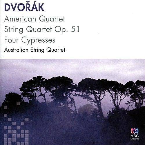 Dvořák: American Quartet, String Quartet Op. 51, Four Cypresses by Australian String Quartet