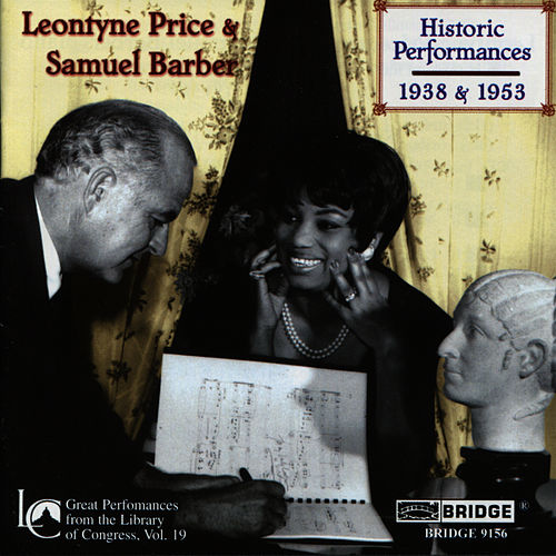 Play & Download Leontyne Price and Samuel Barber: Historic Performances by Leontyne Price | Napster