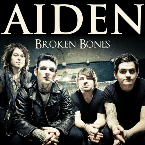 Play & Download Broken Bones - Single by Aiden | Napster