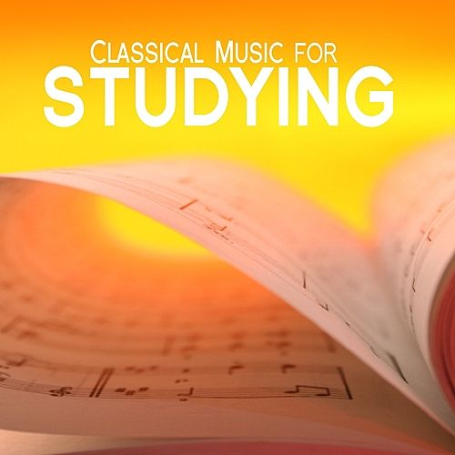 Play & Download Classical Music for Studying by Various Artists | Napster