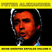 Play & Download Seine Grossten Erfolge, Vol. 5 by Peter Alexander | Napster