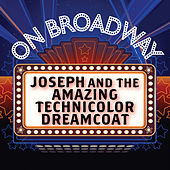 Joseph and the Amazing Technicolor Dreamcoat - On Broadway by Stage Door Musical Ensemble