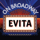 Play & Download Evita - On Broadway by Stage Door Musical Ensemble | Napster