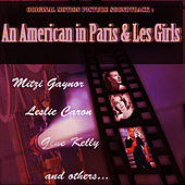 Play & Download Original Motion Picture Soundtrack : An American in Paris & Les Girls (Digitally Remastered) by Gene Kelly | Napster