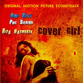 Play & Download Original Motion Picture Soundtrack : Cover Girl (1944) (Digitally Remastered) by Various Artists | Napster