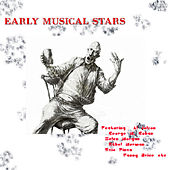 Early Musical Stars (Digitally Remastered) by Various Artists