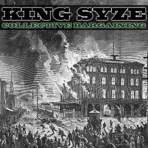 Play & Download Collective Bargaining by King Syze | Napster