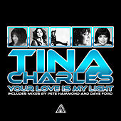 Play & Download Your Love is My Light by Tina Charles | Napster