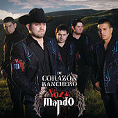 Play & Download De Corazón Ranchero by Voz De Mando | Napster